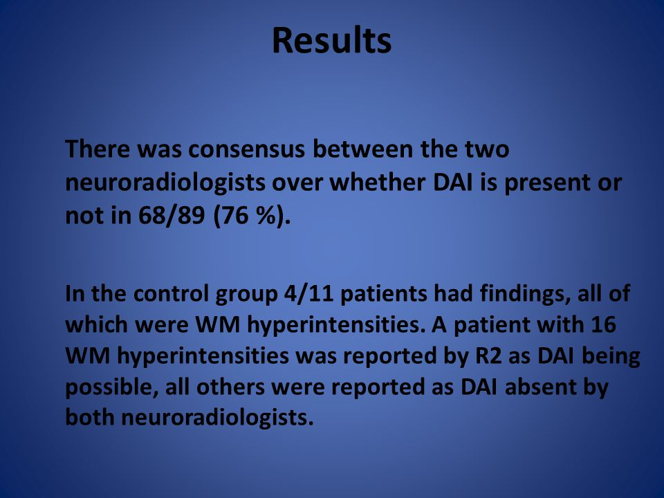 Results There was consensus between the two neuroradiologists over whether DAI is present or not in 68/89 (76 %).