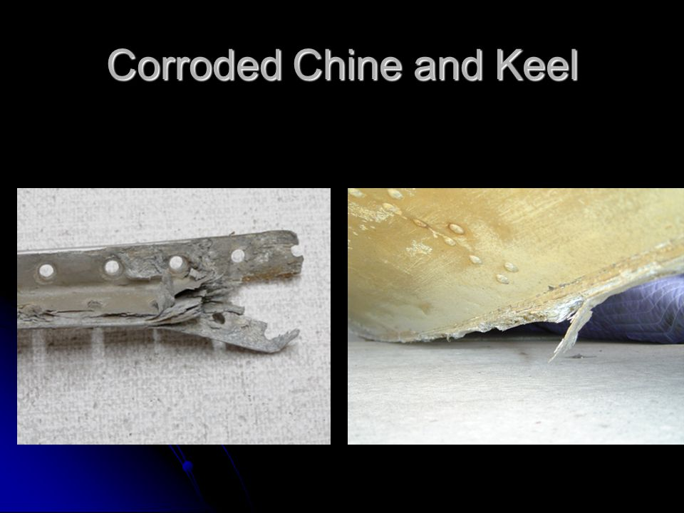 Corroded Chine and Keel