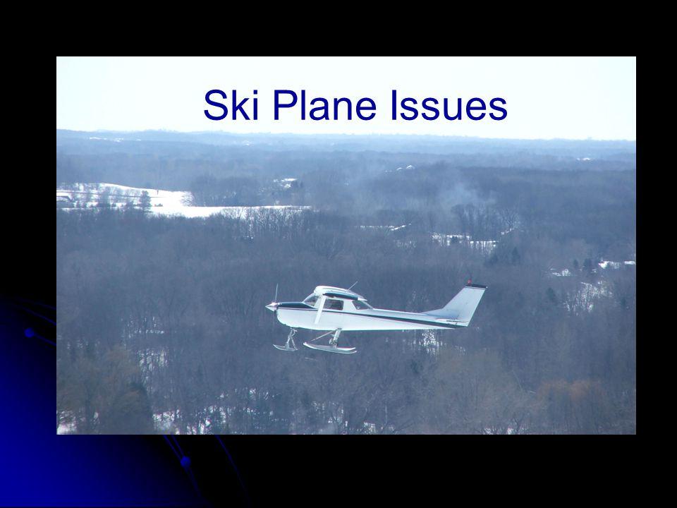 Ski Plane Issues Ski Plane Issues