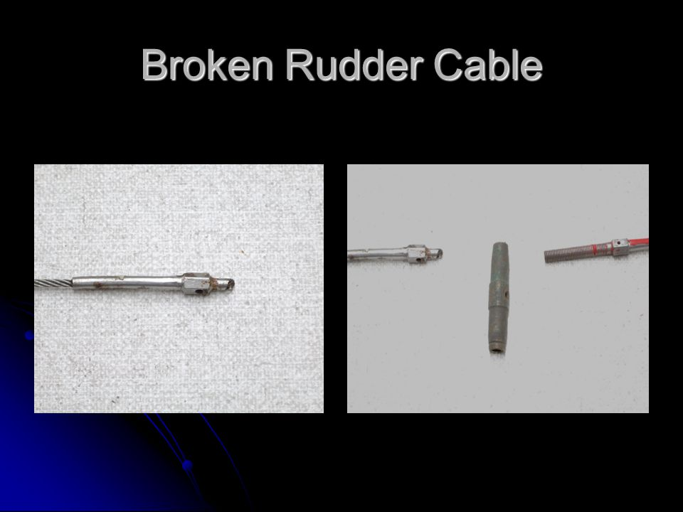 Broken Rudder Cable