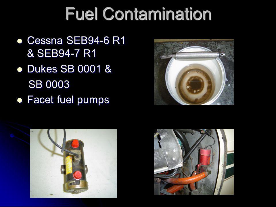 Cessna SEB94-6 R1 & SEB94-7 R1 Cessna SEB94-6 R1 & SEB94-7 R1 Dukes SB 0001 & Dukes SB 0001 & SB 0003 SB 0003 Facet fuel pumps Facet fuel pumps