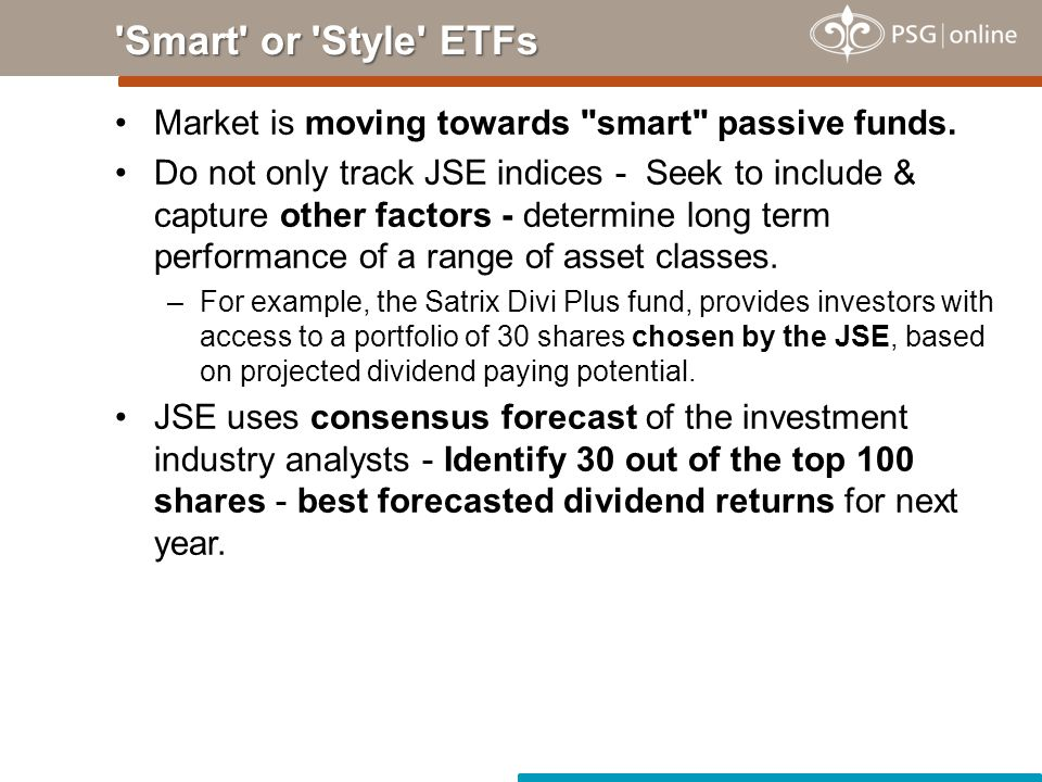 Market is moving towards smart passive funds.