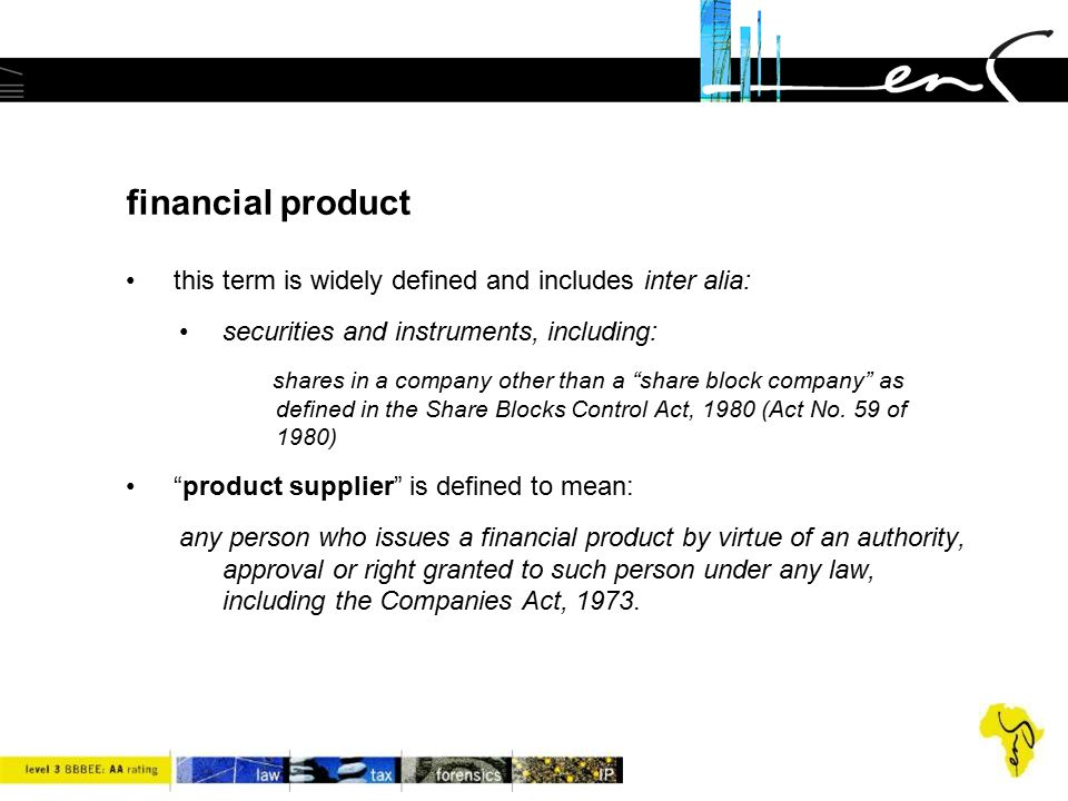 """financial product this term is widely defined and includes inter alia: securities and instruments, including: shares in a company other than a """"share"""