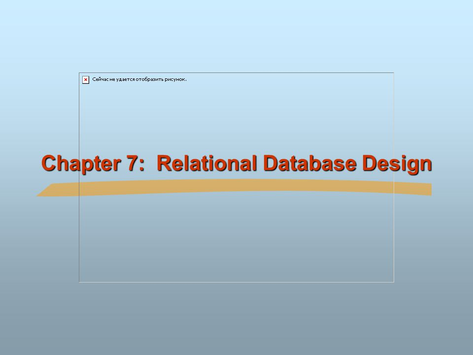 ©Silberschatz, Korth and Sudarshan7.72Database System Concepts Other Design Issues Some aspects of database design are not caught by normalization Examples of bad database design, to be avoided: Instead of earnings(company-id, year, amount), use  earnings-2000, earnings-2001, earnings-2002, etc., all on the schema (company-id, earnings).