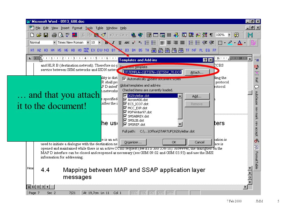 7 Feb 2000JMM5 … and that you attach it to the document!