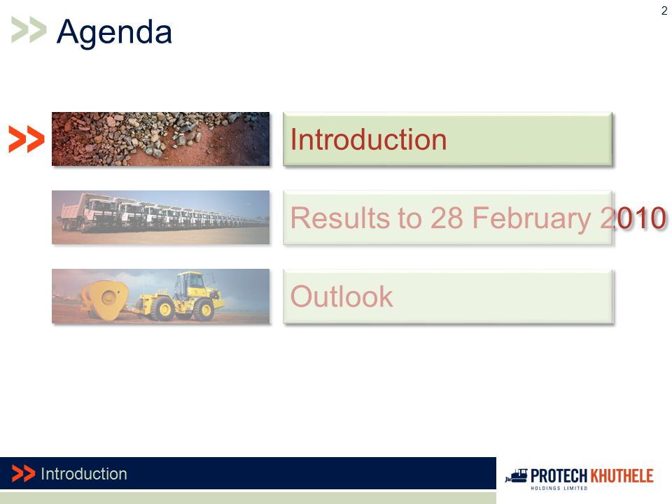 Outlook 2 Agenda Introduction Results to 28 February 2010 Introduction