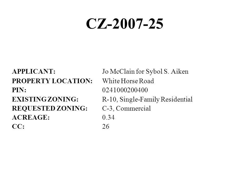 CZ-2007-25 APPLICANT:Jo McClain for Sybol S.