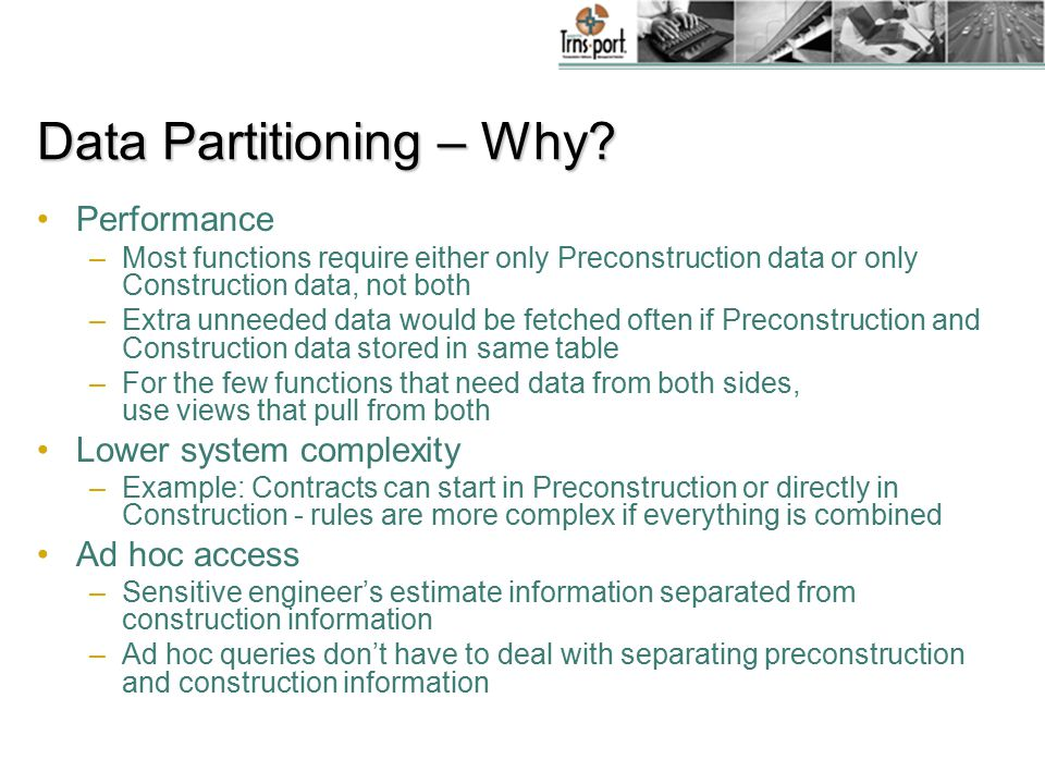 Data Partitioning – Why.