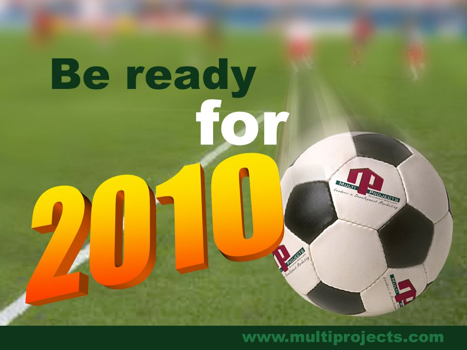 www.multiprojects.com Be ready for