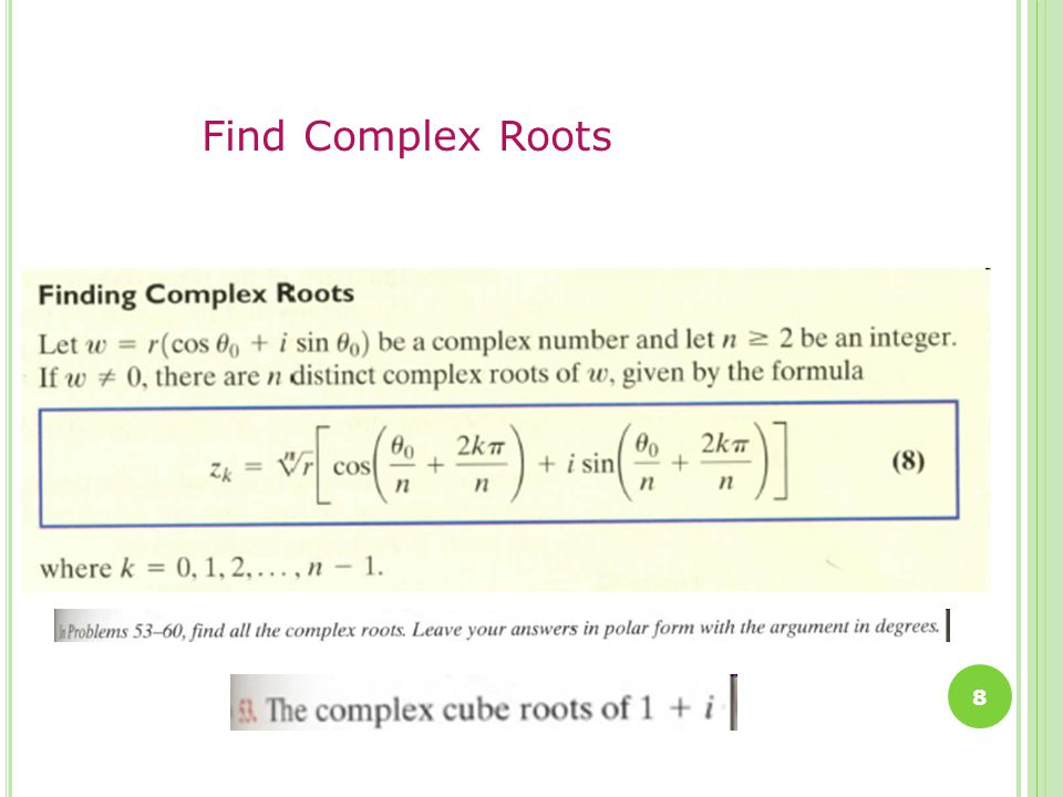 8 Find Complex Roots