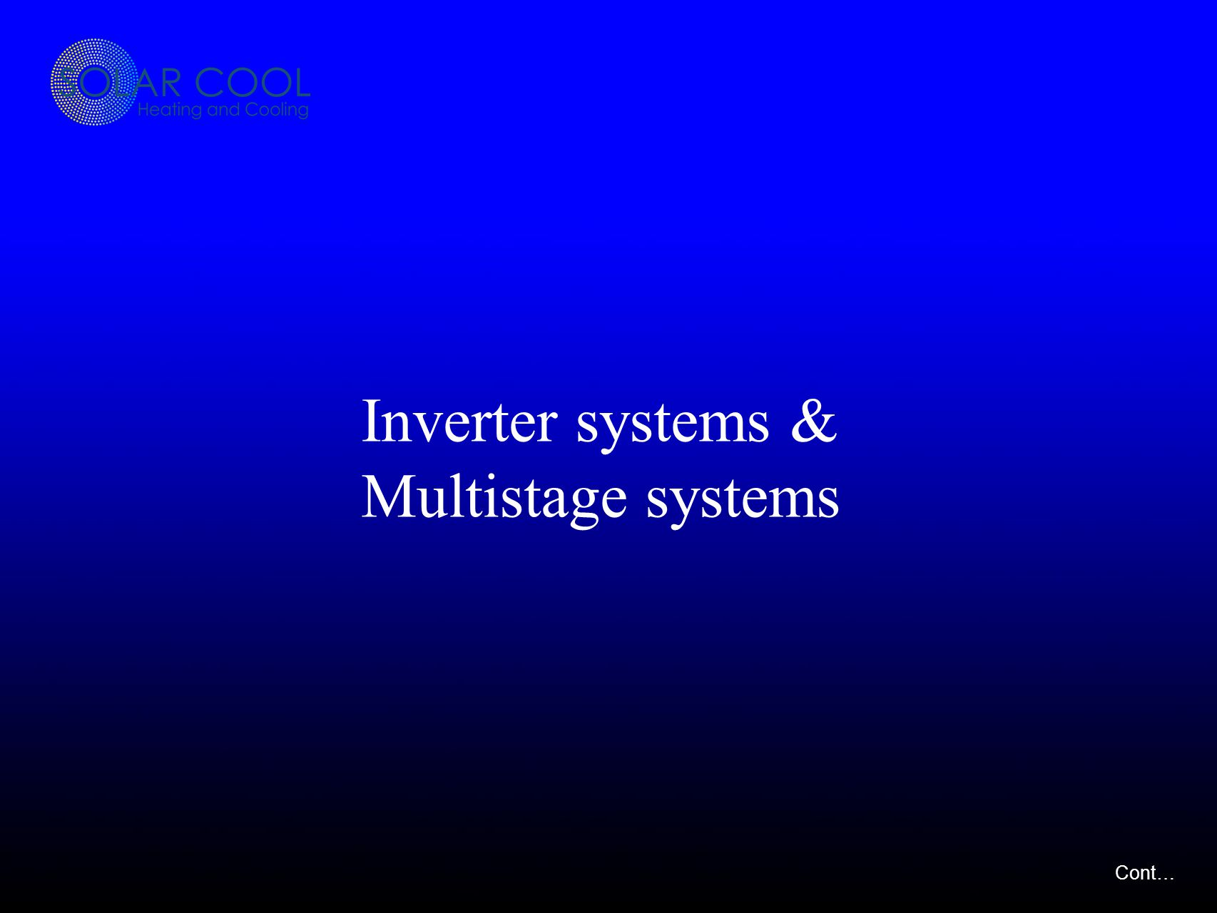 Inverter systems & Multistage systems Cont…