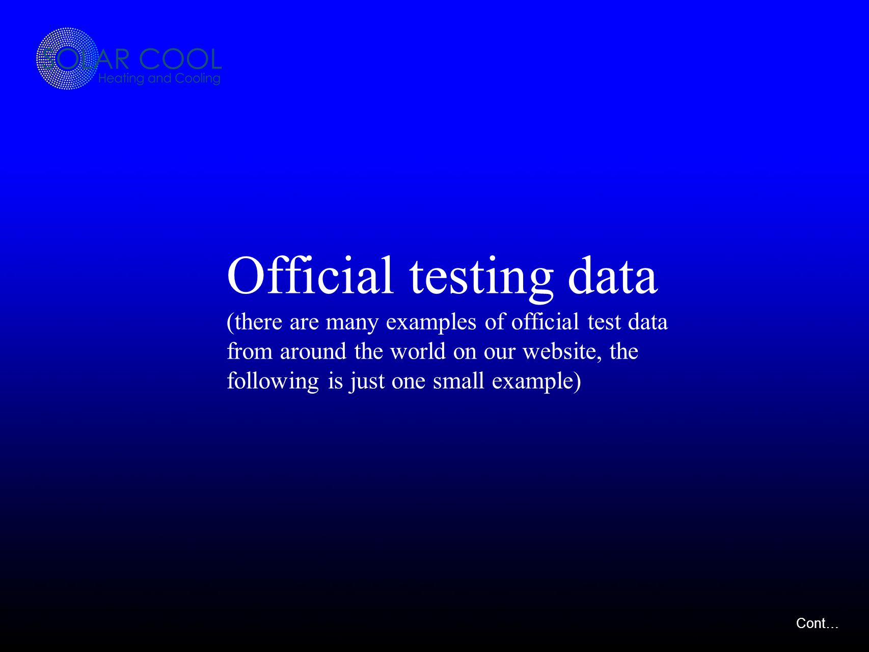 Official testing data (there are many examples of official test data from around the world on our website, the following is just one small example) Cont…