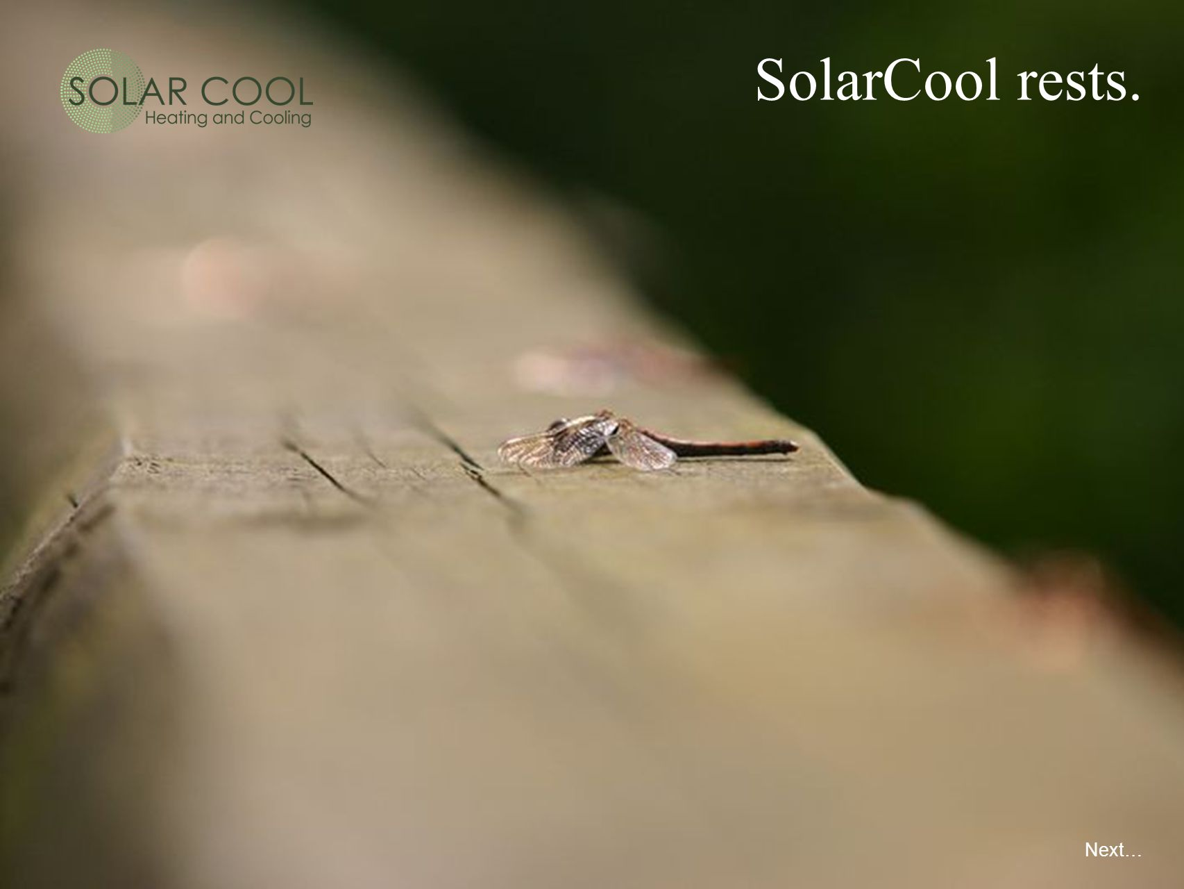 SolarCool rests. Next…