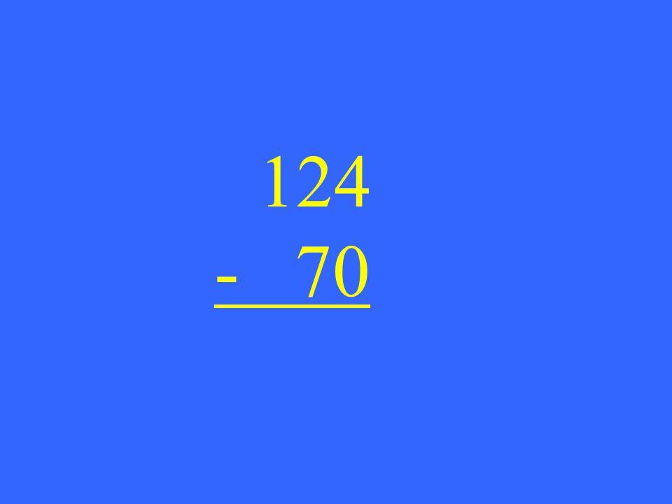 124 - 70