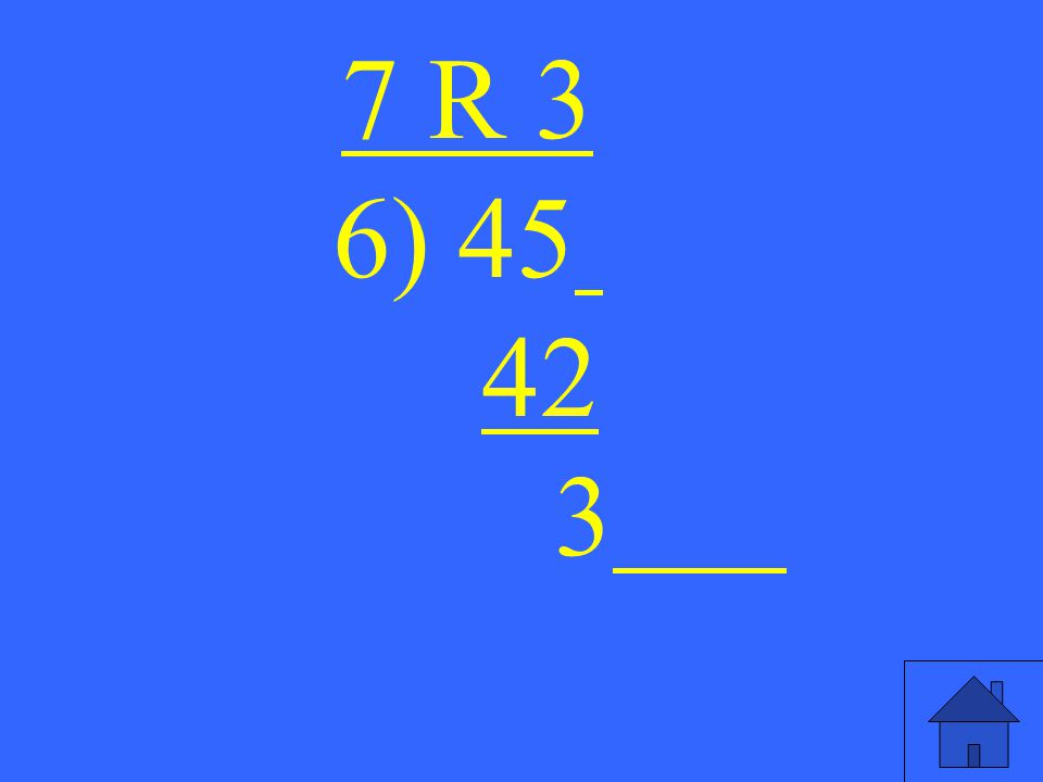 7 R 3 6) 45 42 3