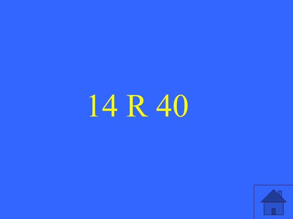 14 R 40