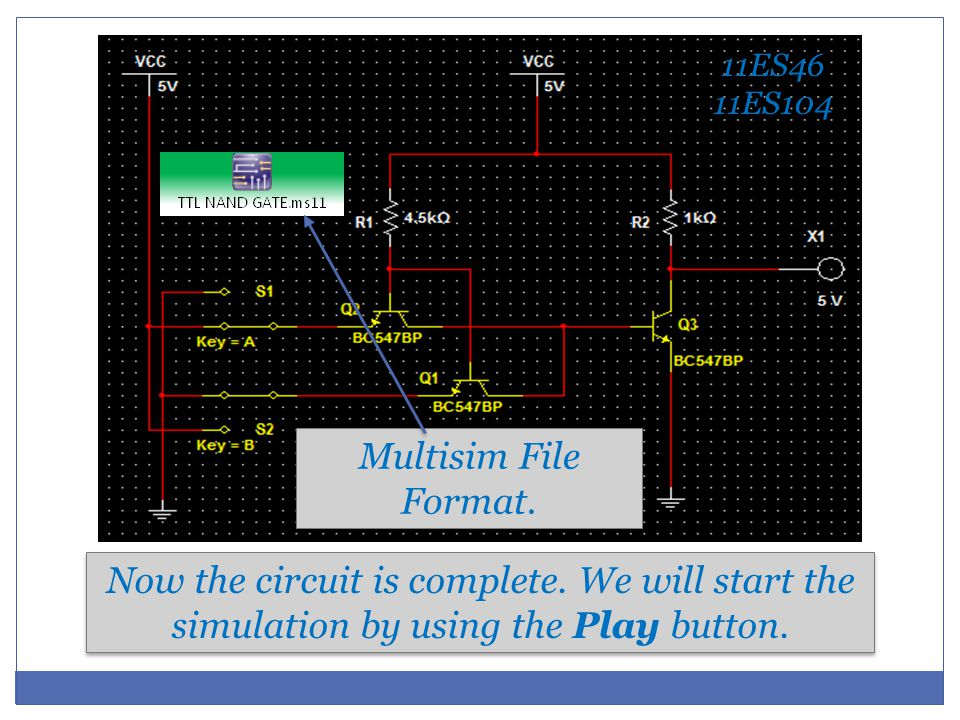 Now the circuit is complete. We will start the simulation by using the Play button.