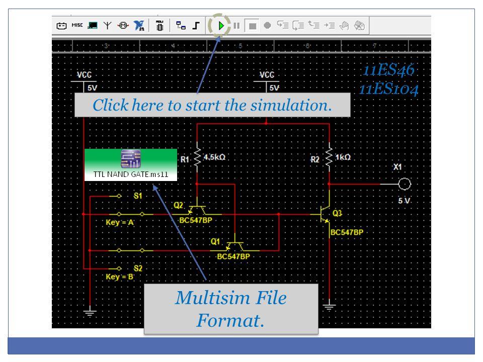 11ES46 11ES104 11ES46 11ES104 Click here to start the simulation. Multisim File Format.