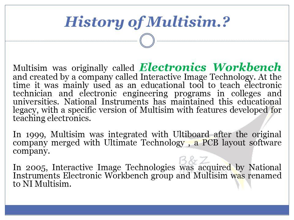 History of Multisim..