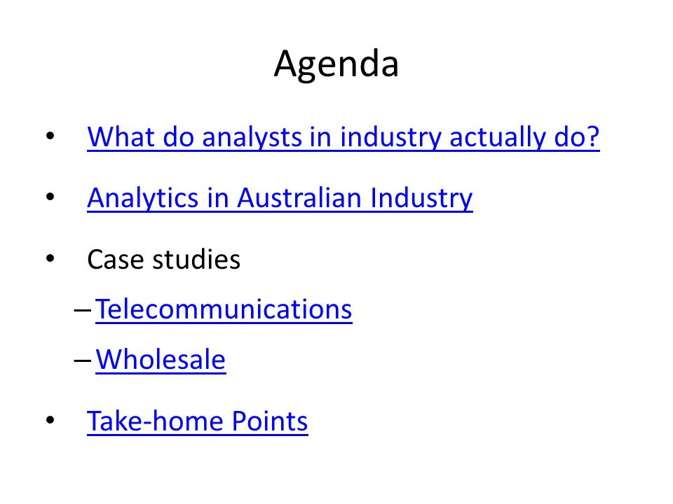 What do analysts in industry actually do.