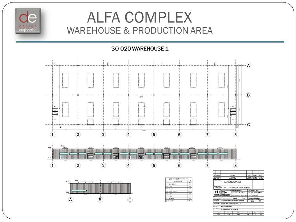 ALFA COMPLEX WAREHOUSE & PRODUCTION AREA SO 020 WAREHOUSE 1