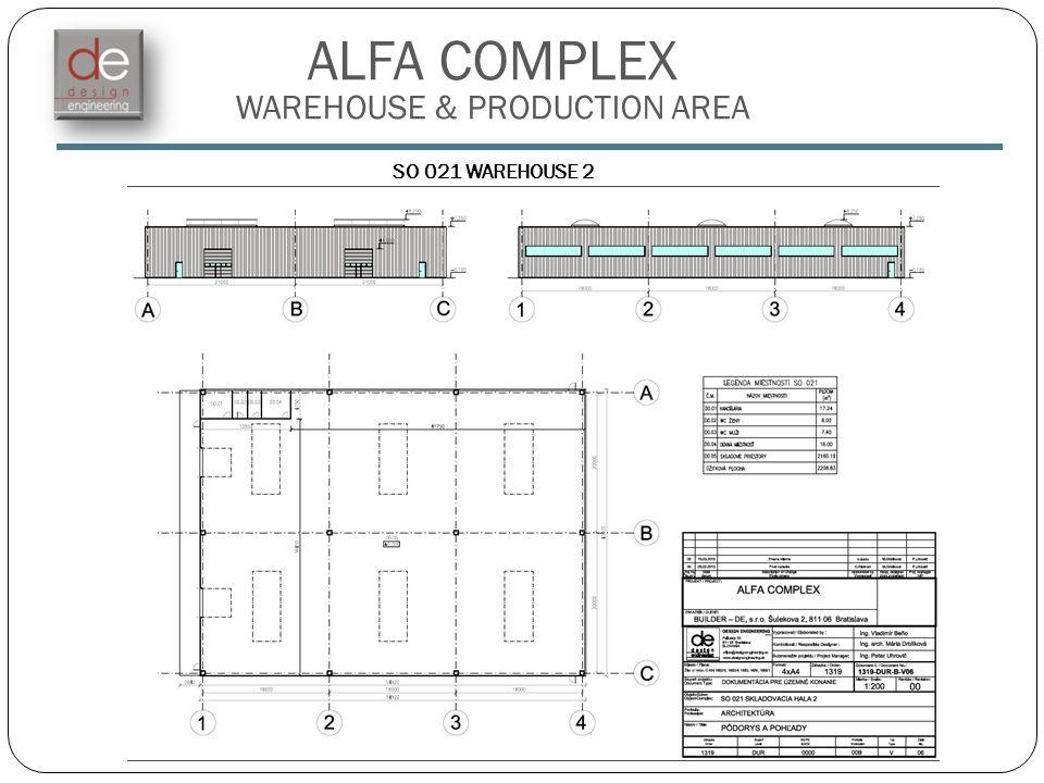 ALFA COMPLEX WAREHOUSE & PRODUCTION AREA SO 021 WAREHOUSE 2