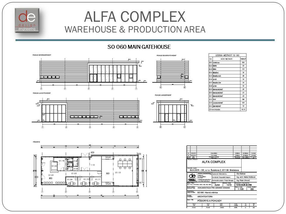 ALFA COMPLEX WAREHOUSE & PRODUCTION AREA SO 060 MAIN GATEHOUSE