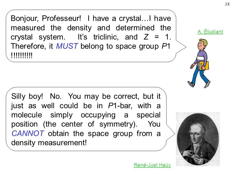 38 Bonjour, Professeur.
