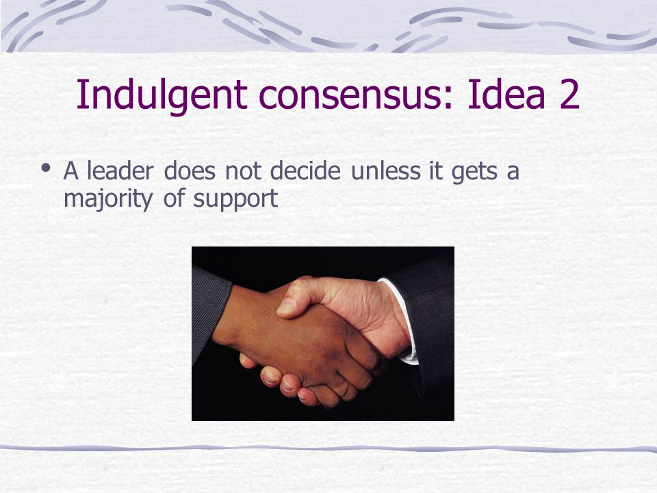 Indulgent consensus: Idea 2 A leader does not decide unless it gets a majority of support