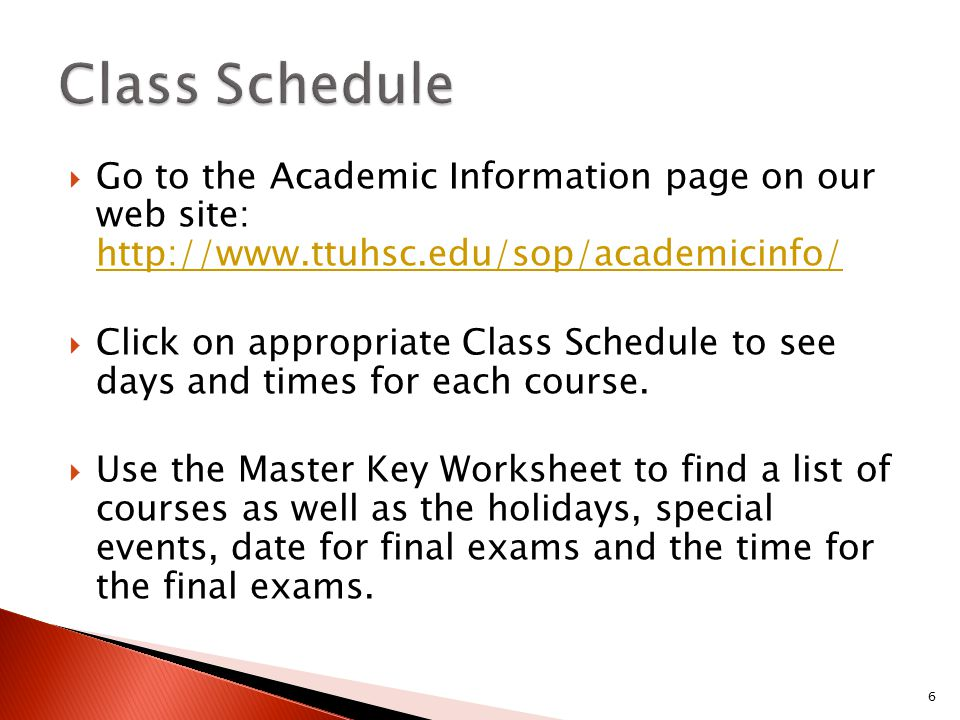  Go to the Academic Information page on our web site: http://www.ttuhsc.edu/sop/academicinfo/ http://www.ttuhsc.edu/sop/academicinfo/  Click on appr