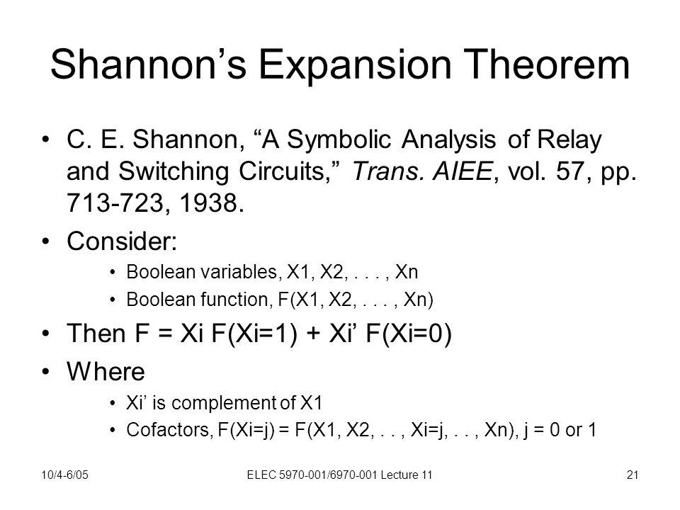 10/4-6/05ELEC 5970-001/6970-001 Lecture 1121 Shannon's Expansion Theorem C.