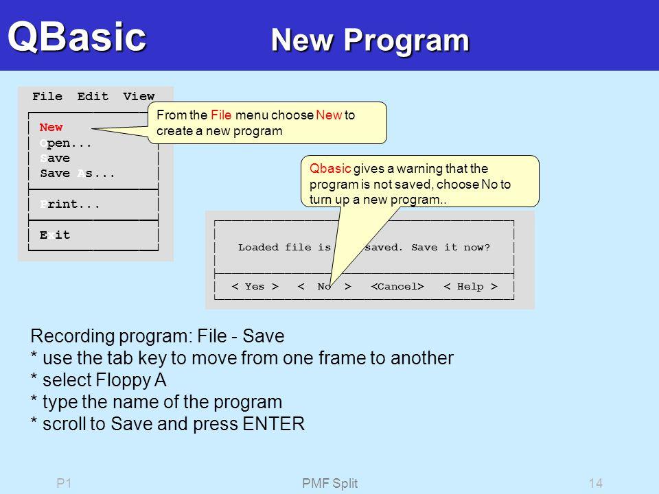 P1PMF Split14 File Edit View ┌────────────────┐ │ New │ │ Open...