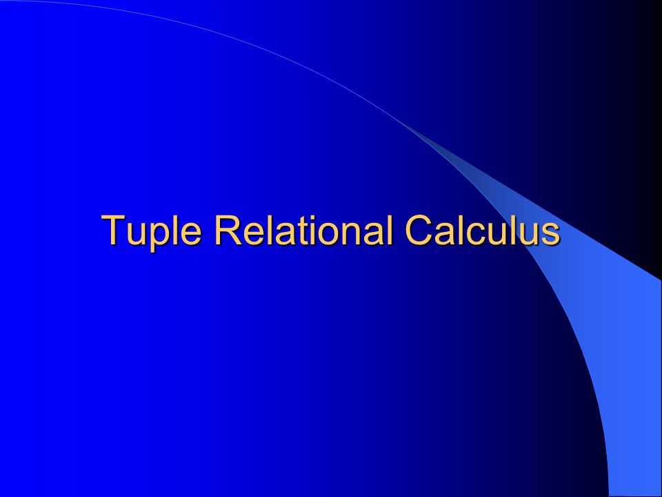What is Tuple Relational Calculus.