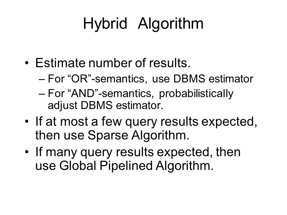 Hybrid Algorithm Estimate number of results.