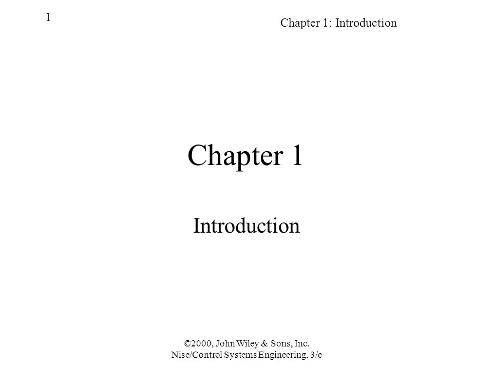 Chapter 1: Introduction 1 ©2000, John Wiley & Sons, Inc.