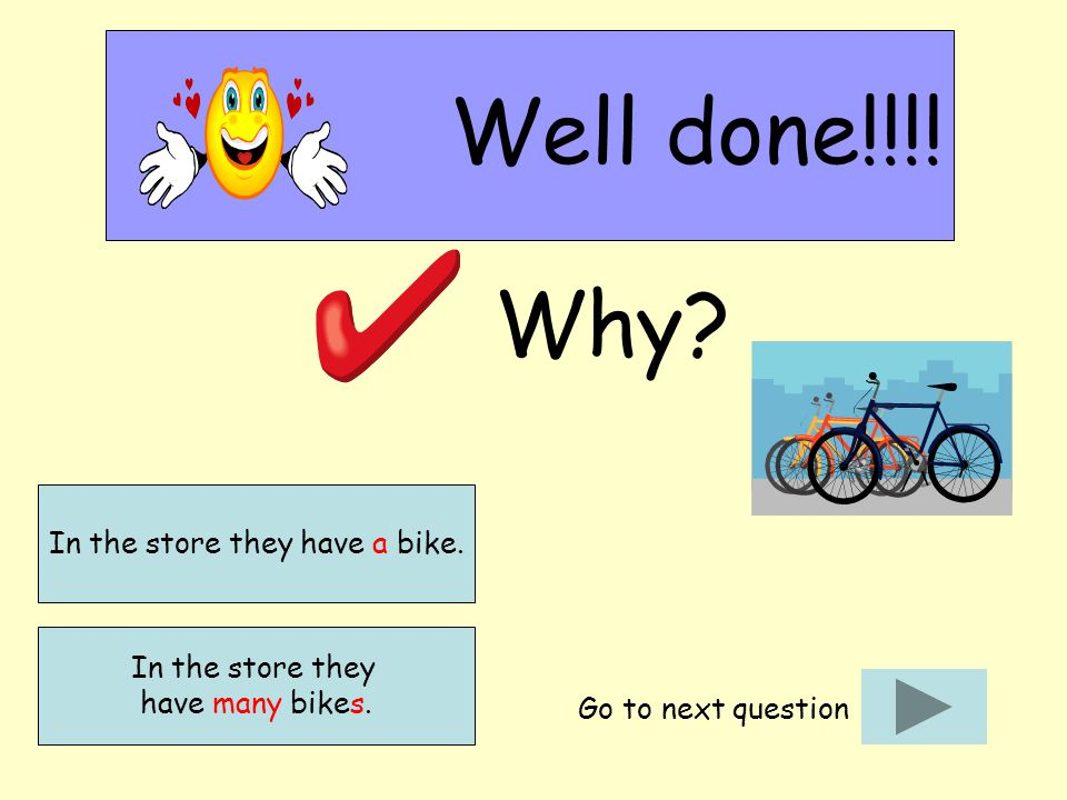 Well done!!!. Why. In the store they have many bikes.