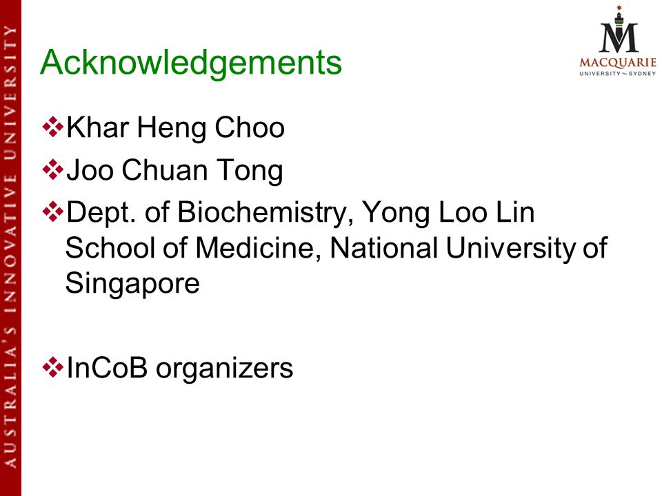 Acknowledgements  Khar Heng Choo  Joo Chuan Tong  Dept.