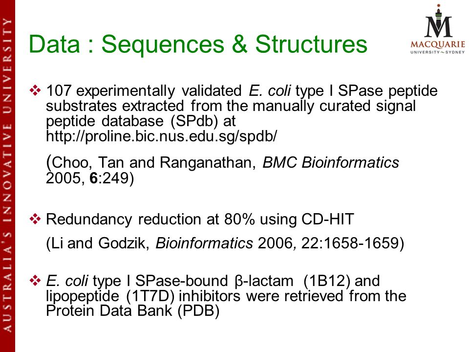 Data : Sequences & Structures  107 experimentally validated E.