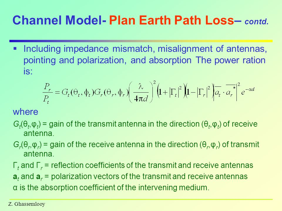Z.Ghassemlooy Channel Model- Plan Earth Path Loss– contd.