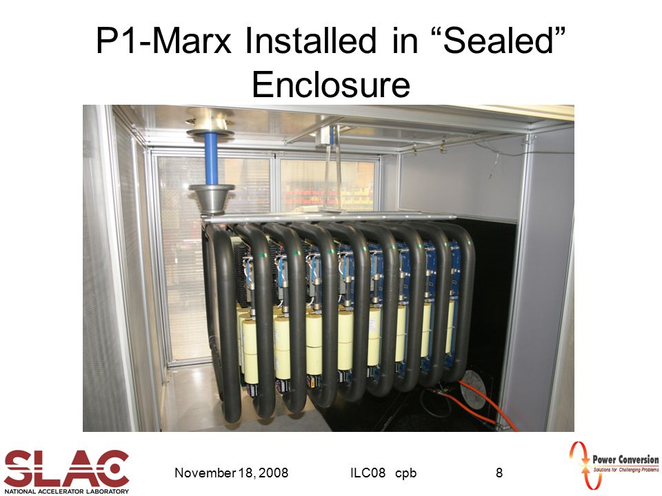 "November 18, 2008ILC08 cpb8 P1-Marx Installed in ""Sealed"" Enclosure"