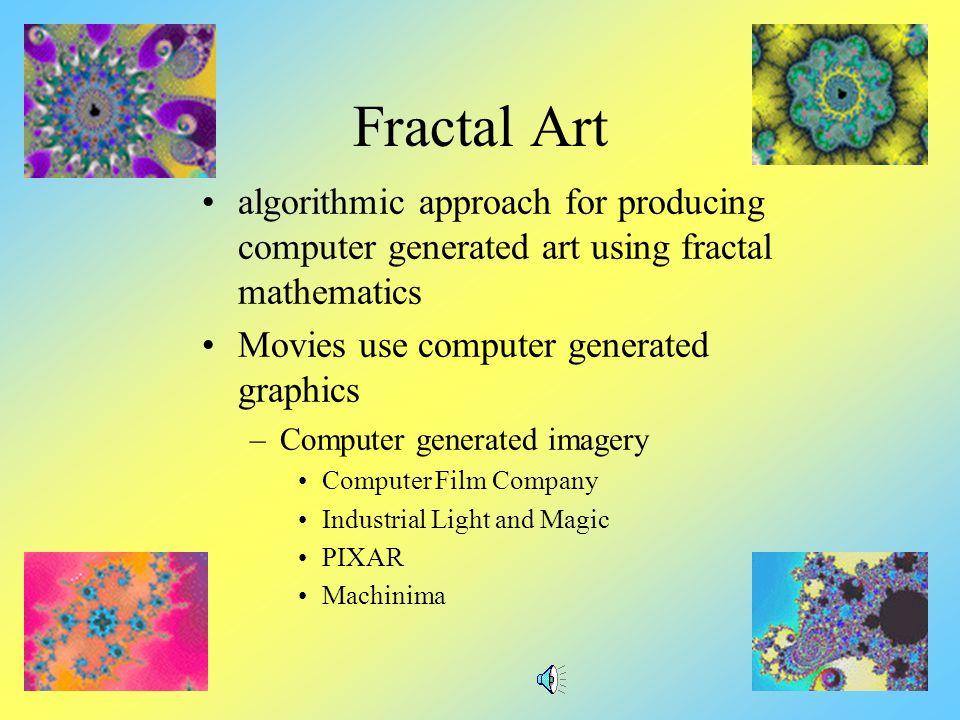Generating Fractals: Herter- Heighway Dragon 1 iteration 2 iterations 3 iterations 4 iterations 5 iterations 6 iterations 7 iterations 8 iterations 9