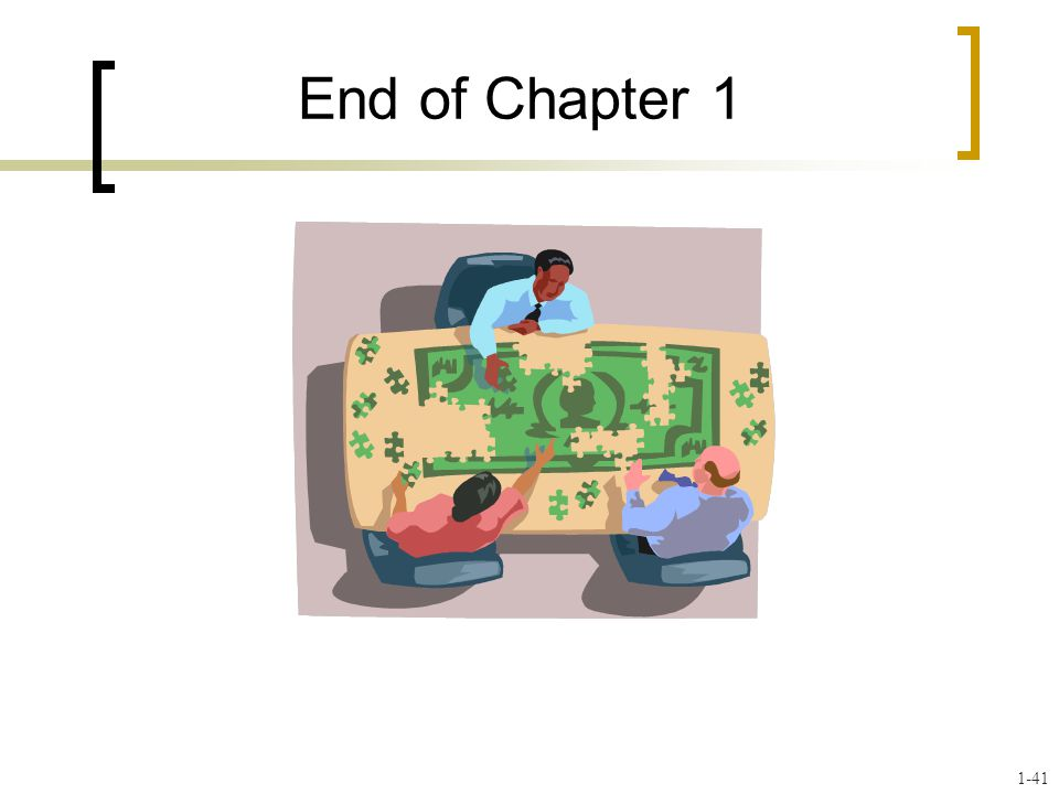 End of Chapter 1 1-41