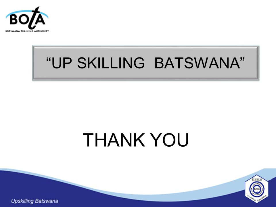 UP SKILLING BATSWANA THANK YOU
