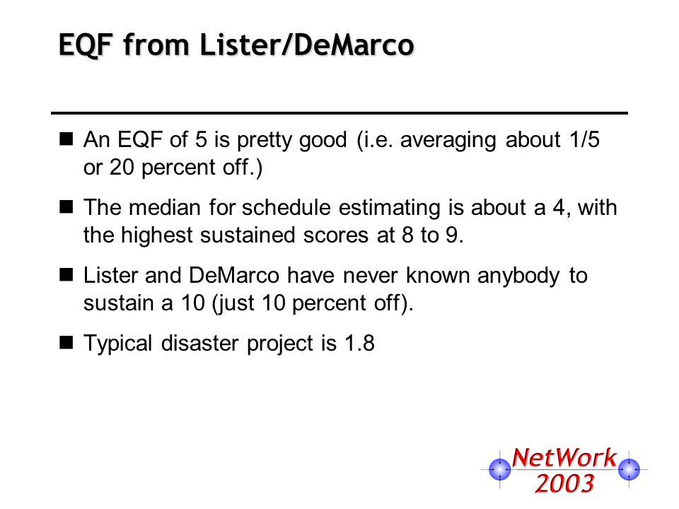 EQF from Lister/DeMarco An EQF of 5 is pretty good (i.e.