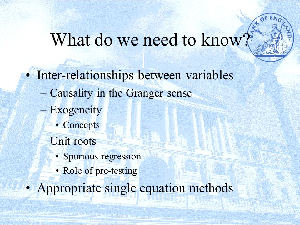 Cointegration and single equations When looking at single equations it is easy to test for cointegration –Engle and Granger two-step procedure –Engle-Granger-Yoo three-step approach What if there is more than a single cointerating relationship.