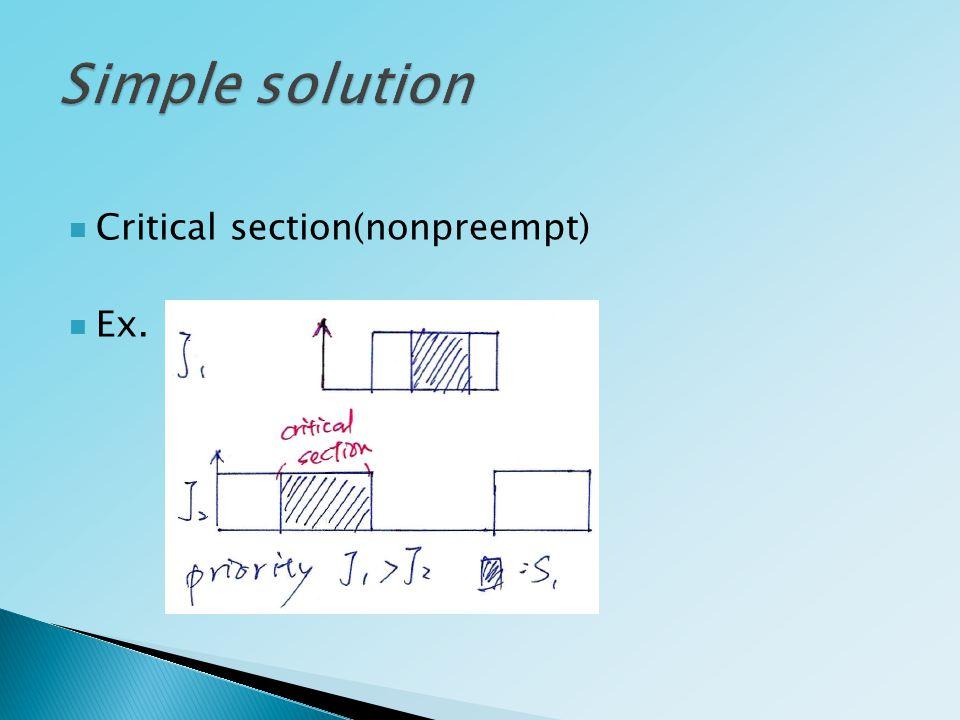 Critical section(nonpreempt) Ex.