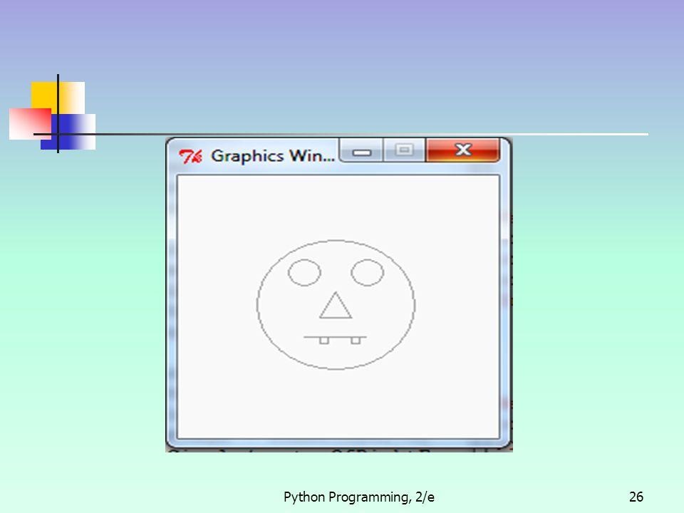 Python Programming, 2/e26