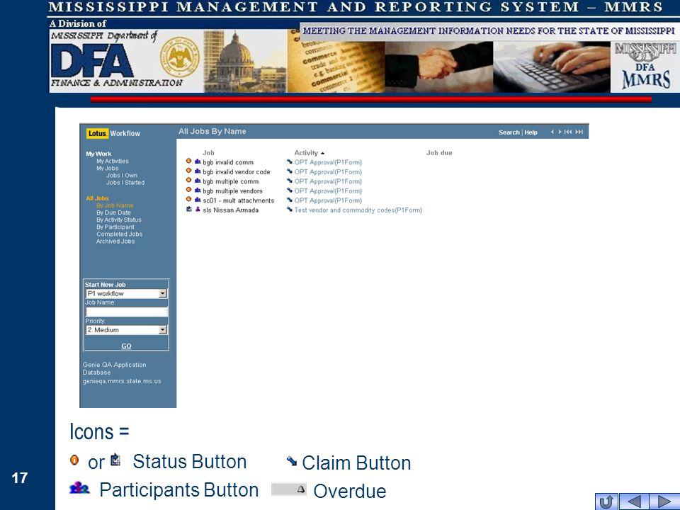 17 Participants Button Claim Button Status Button or Icons = Overdue