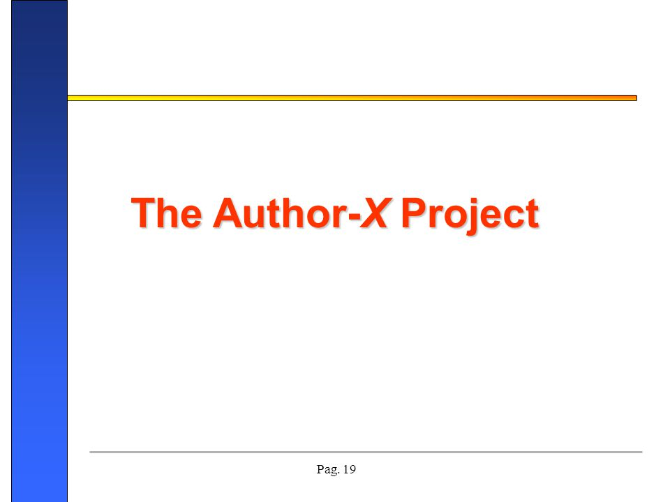 Pag. 19 The Author-X Project