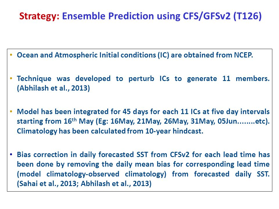 FORECAST FROM CFSv2(T126) And Bias Corrected GFSv2(T126) Based on IC 10 th June 2013